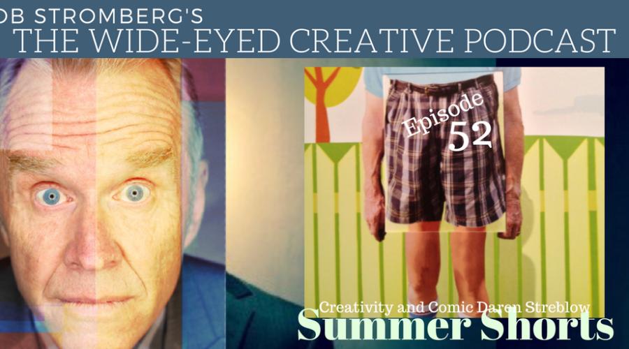 """WEC 52 """"Summer Shorts with Daren Streblow"""""""